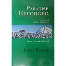 Paradise Reforged = A History of the New Zealanders